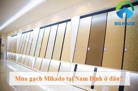 Gạch Mikado Nam Định