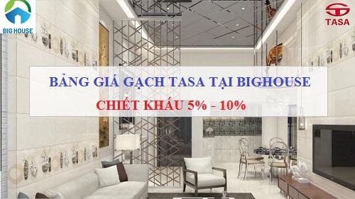 Full Bảng giá gạch TASA chiết khấu cao tại Big House