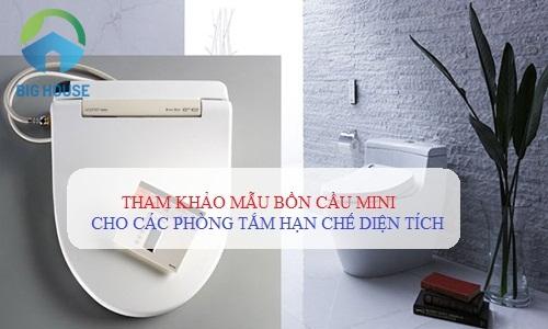 Mẫu bồn cầu mini, bồn cầu loại nhỏ cho nhà vệ sinh hạn chế diện tích