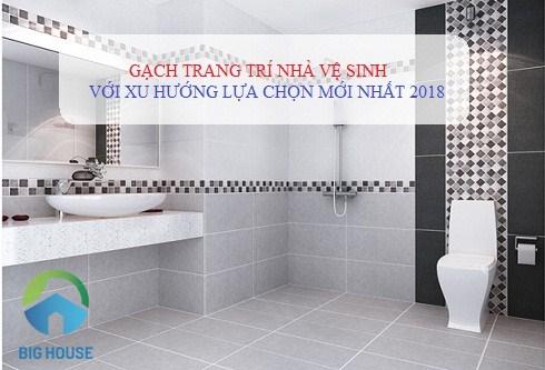 Bộ sưu tập gạch trang trí nhà vệ sinh ĐẸP – MẪU MỚI nhất